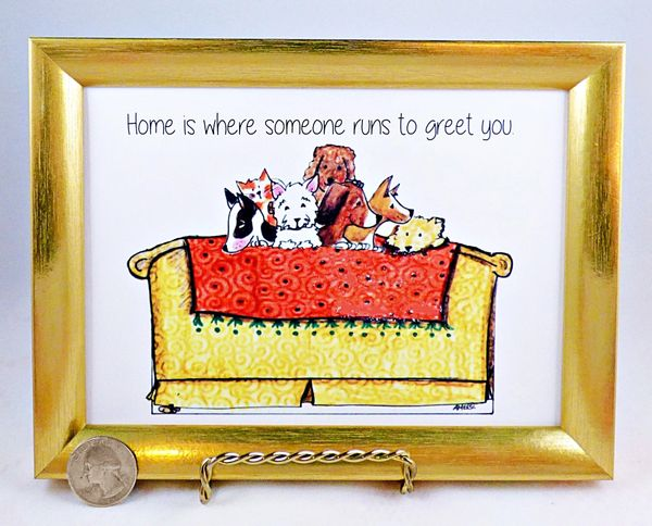 5 X 7 Framed Dog Art Print - Home is Where someone runs to greet you.