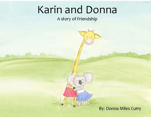 Karin and Donna - A story of Friendship Children's Book