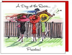 "Racing Divas ~ ""A Day at the Races...Priceless!"" Note Cards"