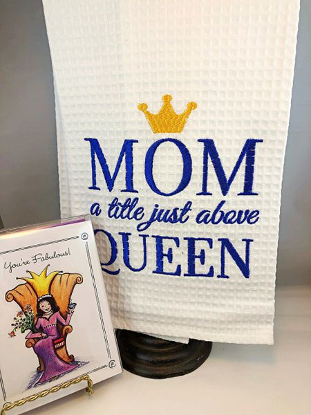 "A Mother's Day ""You're Fabulous!"" Note Cards with Mom a little just above Queen waffle towel"