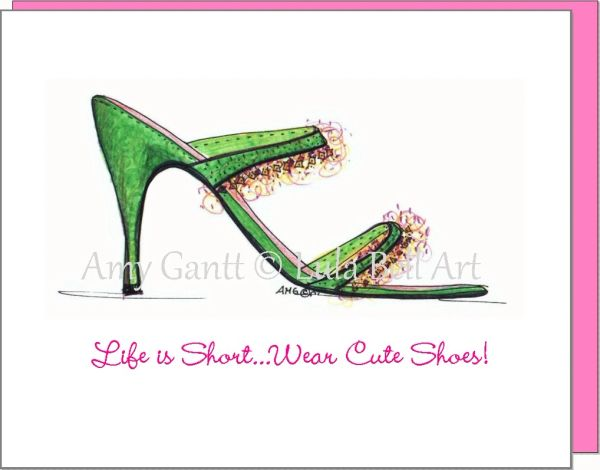 Life is Short...Wear cute shoes! Boxed Note Cards