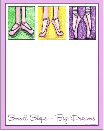 Small Steps-Big Dreams. Ballet Note Pad