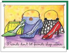 Friends don't let friends shop alone. Shoe and Purse Boxed Note Cards