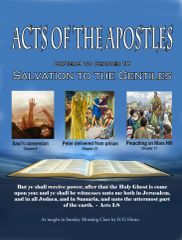 Acts of the Apostles Chapter 9-18 Salvation to the Gentiles By HG Hutto