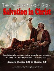 The Provision From God Salvation in Christ By HG Hutto