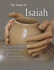 The Study of Isaiah By Dr. Jimmy James