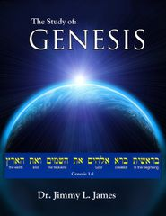 The Study of Genesis By Dr. Jimmy James
