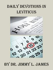 Daily Devotions in Leviticus By Dr. Jimmy James