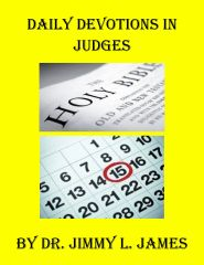 Daily Devotions in Judges By Dr. Jimmy James