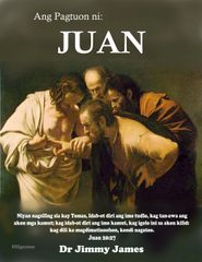 The Study of John in Hiligaynon By Dr. Jimmy James