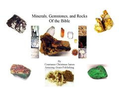 Minerals and Gemstones of the Bible By Constance C. James B.D. Pharm.