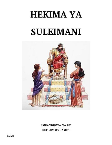 Wisdom of Solomon in Swahili By Dr. Jimmy James