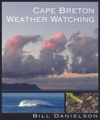 Cape Breton Weather Watching — for the Naturally Curious