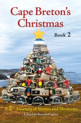 Cape Breton's Christmas: Book 2 — A Treasury of Stories and Memories