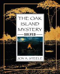 The Oak Island Mystery: Solved