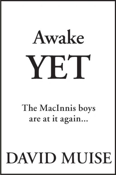 Awake Yet — The MacInnis Boys Are at It Again...
