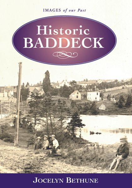 Historic Baddeck — Images of Our Past