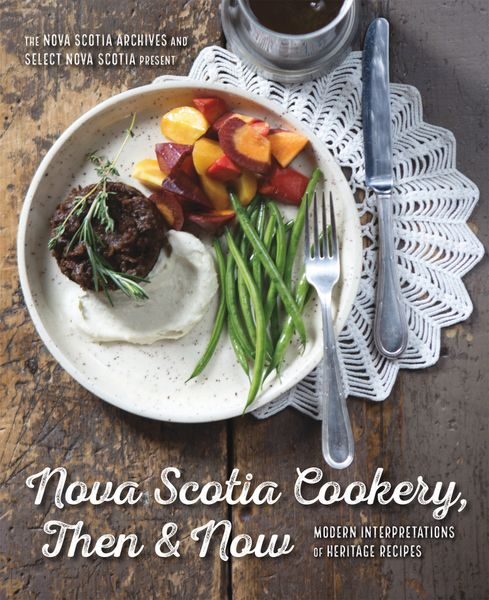 Nova Scotia Cookery Then & Now