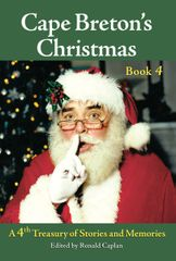 Cape Breton's Christmas a Treasury of Stories and Memories BOOK 4