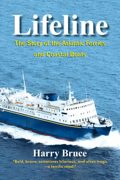 Lifeline—The Story of the Atlantic Ferries and Coastal Boats
