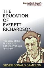 The Education of Everett Richardson —The Story of the Nova Scotia Fisherman's Strike, 1970–71