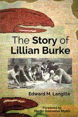 The Story of Lillian Burke