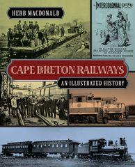 Cape Breton Railways — An Illustrated History