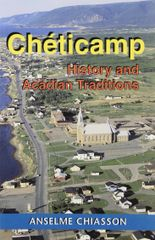 Chéticamp — History and Acadian Traditions