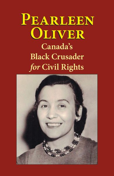 Pearleen Oliver: Canada's Black Crusader for Civil Rights—eBook