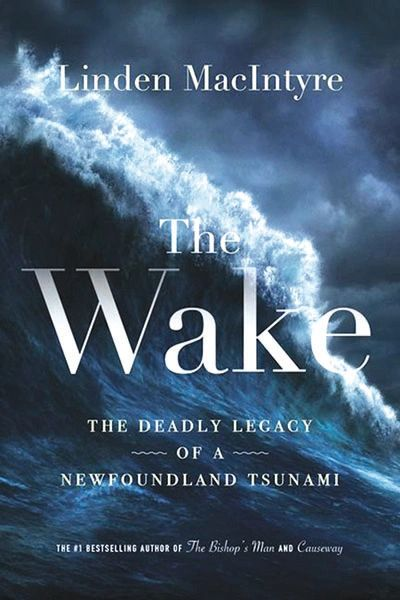 The Wake—The Deadly Legacy of Newfoundland Tsunami