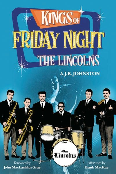 Kings of Friday Night —The Lincolns
