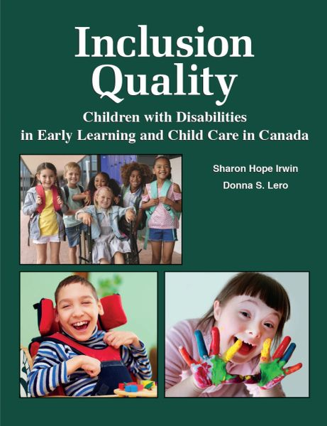 Inclusion Quality — Children with Disabilities in Early Learning and Child Care in Canada