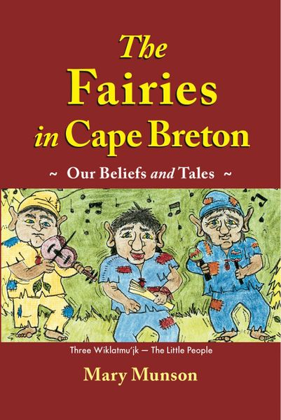 Pre-Order Now: The Fairies in Cape Breton—Our Beliefs and Tales