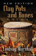 Clay Pots and Bones — Poems