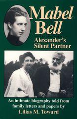 Mabel Bell — Alexander's Silent Partner