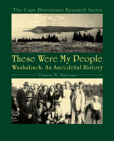 These Were My People — Washabuck: An Anecdotal History