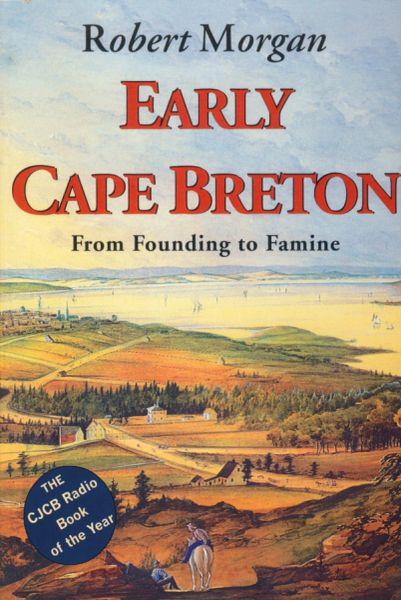 Early Cape Breton — From Founding to Famine