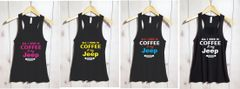 Coffee and Jeep Ideal Racer Back Tank Top or Crew Neck Tee