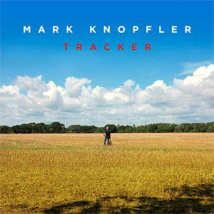 MARK KNOPFLER TRACKER 180G 2LP