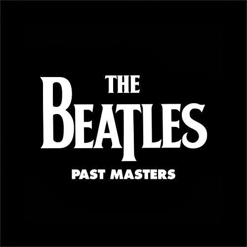 BEATLES PAST MASTERS 180G 2LP