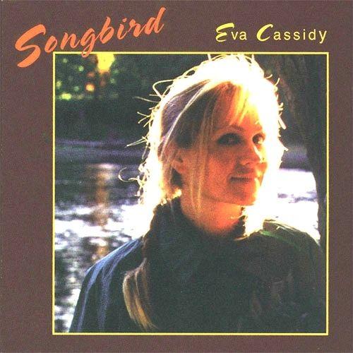 EVA CASSIDY SONGBIRD 180G