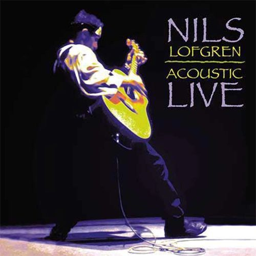 NILS LOFGREN ACOUSTIC LIVE 180G 2LP