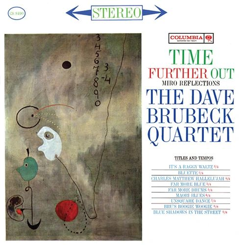 DAVE BRUBECK QUARTET TIME FURTHER OUT: MIRO REFLECTIONS 180G