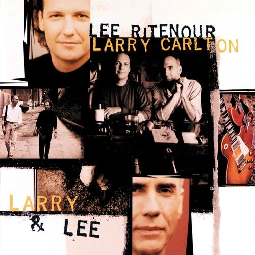 LEE RITENOUR & LARRY CARLTON LARRY & LEE 180G 2LP