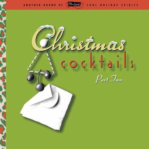 ULTRA LOUNGE: CHRISTMAS COCKTAILS PART 2 2LP