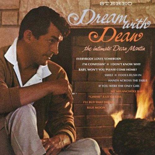 DEAN MARTIN DREAM WITH DEAN: THE INTIMATE DEAN MARTIN 200G 45RPM 2LP