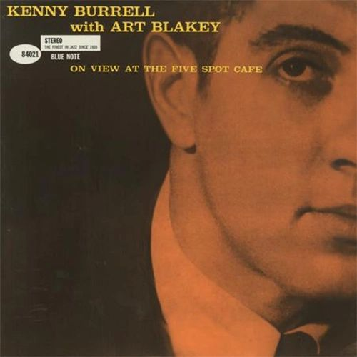 KENNY BURRELL ON VIEW AT THE FIVE SPOT CAFE 180G 45RPM 2LP