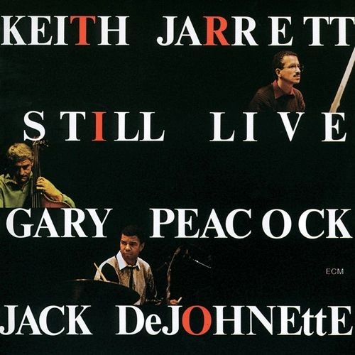 KEITH JARRETT TRIO STILL LIVE 180G 2LP