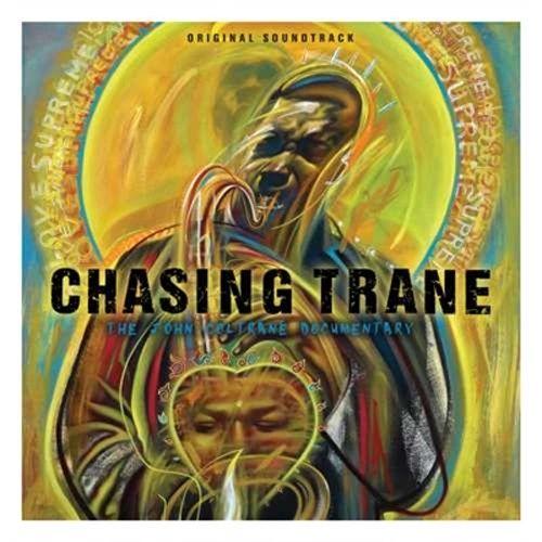 CHASING TRANE: THE JOHN COLTRANE DOCUMENTARY SOUNDTRACK 2LP