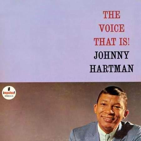 JOHNNY HARTMAN THE VOICE THAT IS! 180G 45RPM 2LP